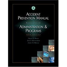 Accident Prevention Manual for Administration & Programs: Administration & Programs