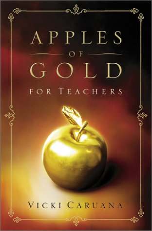 Apples of Gold for Teachers