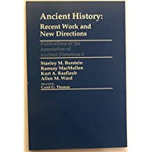 Ancient History: Recent Work and New Directions
