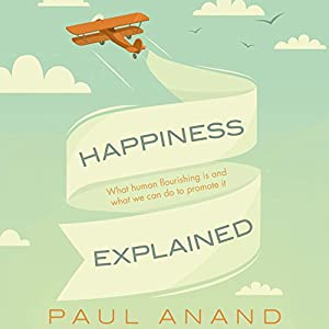 Happiness Explained Audiobook