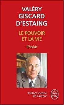 Le pouvoir et la vie. Tome 3 : Choisir par Giscard d'Estaing