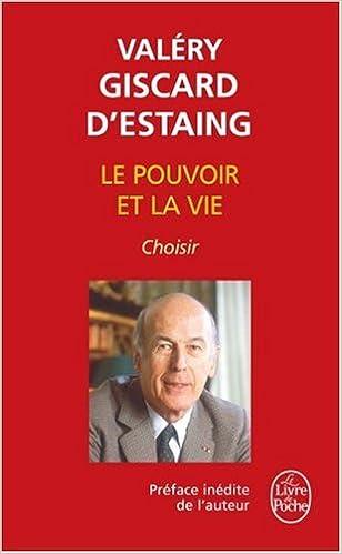 Livres Le Pouvoir et la Vie : Tome 3, Choisir pdf