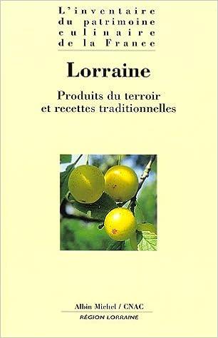 Amazon Fr Lorraine Produits Du Terroir Et Recettes