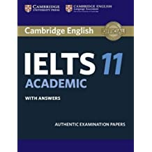 Cambridge IELTS 11 Academic Student's Book with Answers: Authentic Examination Papers (IELTS Practice Tests) (2016-05-17)