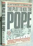 The Plot to Kill the Pope, Paul B. Henze, 068418060X