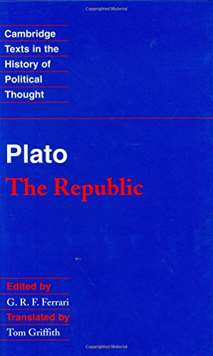 Plato: 'The Republic' (Cambridge Texts in the History of Political Thought)