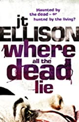 Where All The Dead Lie (A Taylor Jackson novel - Book 7)