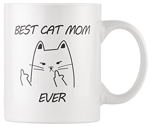 RKC Gifts Best Cat Mom Ever Cat Middle Finger Funny Coffee Mug 11oz - Quality Birthday Gift for Women - Best Novelty Office Cup - Top Gift Idea for Her, Coffee/Tea/Wine/Cat Lovers & Owners