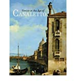 img - for Venice in the Age of Canaletto (Hardback) - Common book / textbook / text book