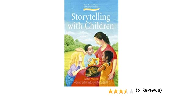 Storytelling with Children: Nancy Mellon, Thomas Moore