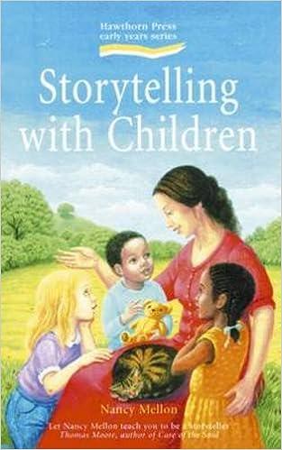 Storytelling with Children: Nancy Mellon: 9781903458082