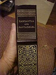 GARGANTUA AND PANTAGRUEL by RABELAIS…