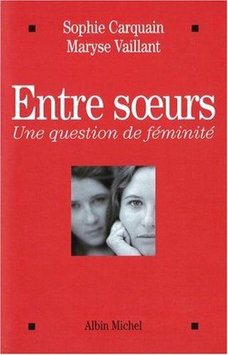 Entre Soeurs (Essais) (French Edition)