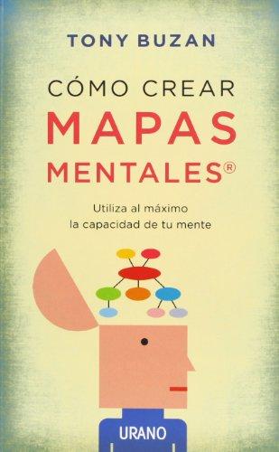 Como crear mapas mentales (Spanish Edition)