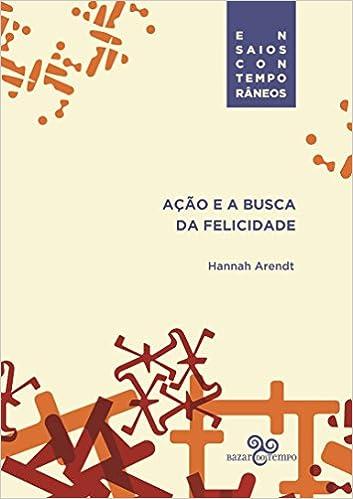 1400d918ac Ação e a busca da felicidade - Livros na Amazon Brasil- 9788569924333
