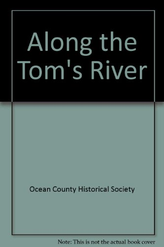 Along The Toms River,NJ (Images of - For River County Nj Toms
