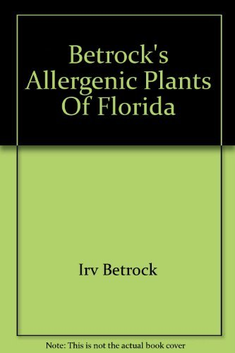 Betrock's Allergenic Plants Of Florida