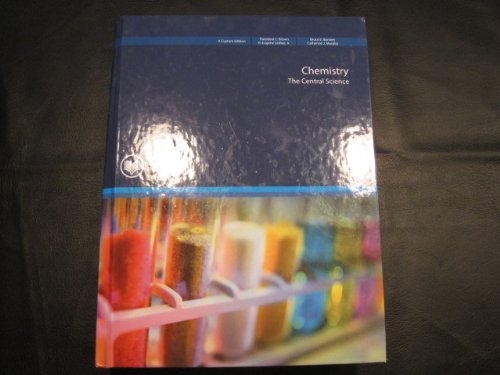 CHM 151/chm 152 Chemistry, the Central Science (Custom for Rio Salado College) Taken From, Chemistry, the Central Science 11th Ed.