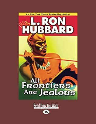 book cover of All Frontiers are Jealous