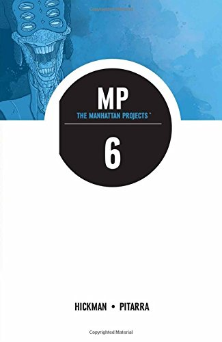 Project Star (The Manhattan Projects Volume 6: Sun Beyond the Stars (Manhattan Projects Tp))