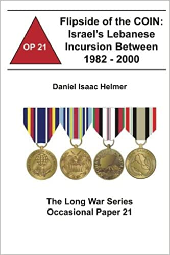 Flipside of the COIN: Israel's Lebanese Incursion Between 1982 - 2000