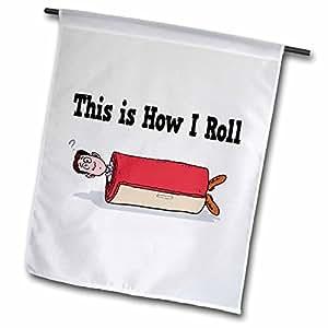 Diseños Dooni diseños divertido y gracioso–este es cómo I Roll diseño de carpet rollo–banderas