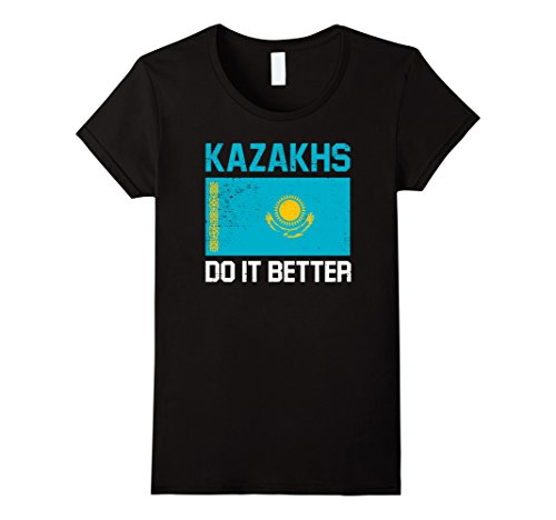 Women's Kazakhs Do It Better - Kazakh Kazakhstan Flag Shirt Small (Kazakhstan Flag T-shirt)