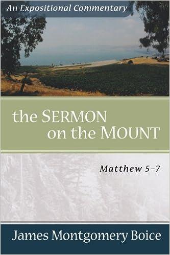 Sermon On the Mount: Exposition of Matthew 5-7