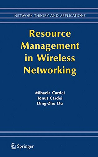 Resource Management in Wireless Networking (Network Theory and Applications)
