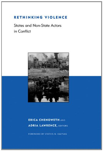 (Rethinking Violence: States and Non-State Actors in Conflict (Belfer Center Studies in International Security) )