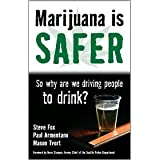 Marijuana is Safer 1st (first) edition Text Only
