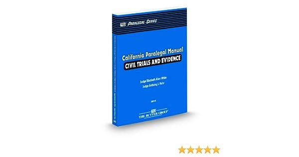 california paralegal manual civil trials and evidence
