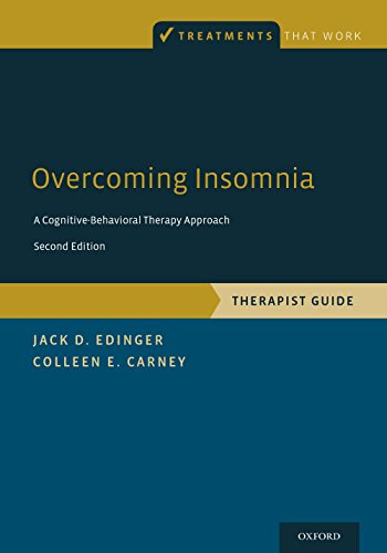 Overcoming Insomnia: A Cognitive-Behavioral Therapy Approach, Therapist Guide (Treatments That Work) Pdf