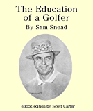 The Education of a Golfer