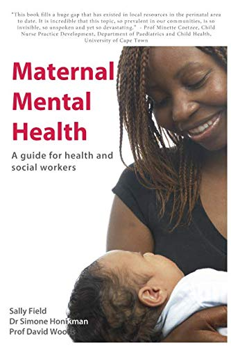 Maternal Mental Health: A guide for health and social workers