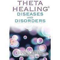 ThetaHealing (R) Diseases and Disorders