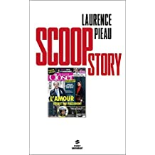 Scoop story (French Edition)