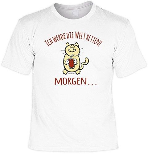 T-Shirt Spruchshirt als Geschenk - Ich werde die Welt retten - witziges Funshirt für den Prokrastinateur und Faulen