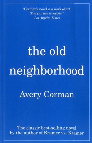 The Old Neighborhood by Avery Corman