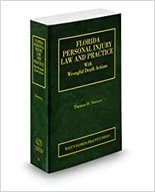 Amazon.com: Florida Personal Injury Law and Practice, 2018