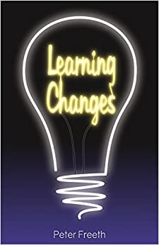 Book Learning Changes by Peter Freeth (2016-01-01)