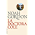 La doctora Cole (Trilogía Rob J. Cole) (Spanish Edition)