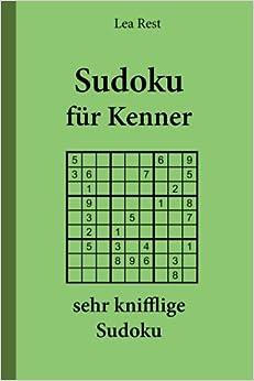 Sudoku für Kenner: sehr knifflige Sudoku