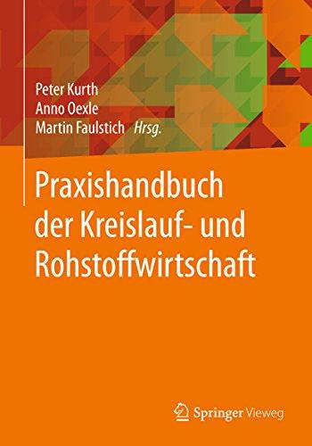 Praxishandbuch der Kreislauf- und Rohstoffwirtschaft (German Edition) (Kai Kunststoff)