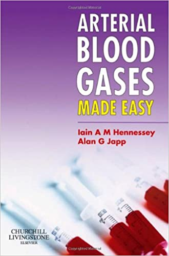 Arterial Blood Gases Made Easy 1e Amazon Co Uk Iain A M Hennessey