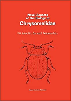 Novel Aspects of the Biology of Chrysomelidae (Series Entomologica)