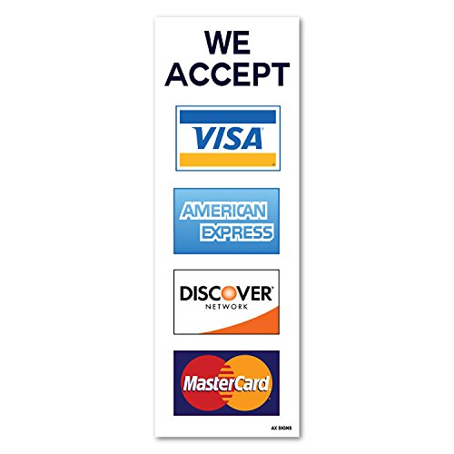We Accept Visa Mastercard American Express Amex Discover  2 75  X 8  Inch Credit Card Sign Vinyl Sticker  Indoor And Outdoor Use  Rust Free  Uv Protected  Waterproof  Self Adhesive