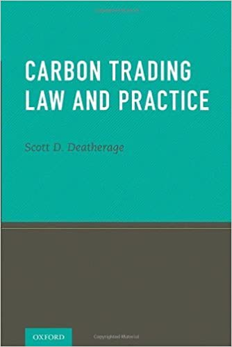 Book Carbon Trading Law and Practice by Scott Deatherage (2011-04-19)