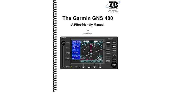 the garmin gns 480 a pilot friendly manual amazon com books rh amazon com garmin 480 installation manual garmin 480 manual for sale