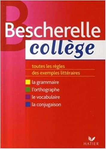 Livre Bescherelle Collège : Grammaire Orthographe Conjugaison Vocabulaire pdf, epub ebook